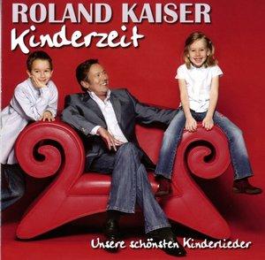 Kinderzeit-Unsere schönsten Kinderlieder