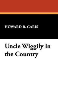 Uncle Wiggily in the Country