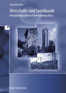 Wirtschaft- und Sozialkunde Immobilienkaufmann/Immobilienkauffra