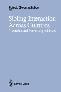 Sibling Interaction Across Cultures