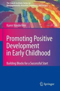 Promoting Positive Development in Early Childhood
