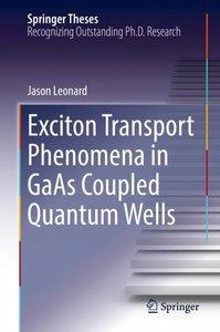Exciton Transport Phenomena in GaAs Coupled Quantum Wells