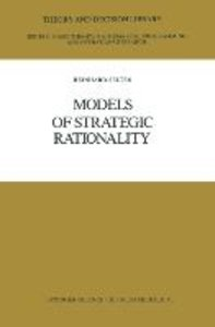 Models of Strategic Rationality
