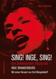 Sing! Inge! Sing!