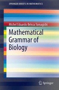 Mathematical Grammar of Biology