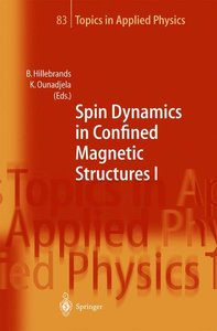Spin Dynamics in Confined Magnetic Structures I