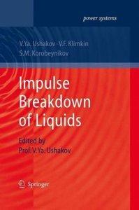 Impulse Breakdown of Liquids