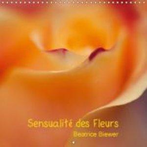 Sensualité des Fleurs (Calendrier mural 2015 300 × 300 mm Square