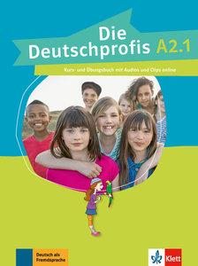 Die Deutschprofis A2.1. Kurs- und Übungsbuch + Audios und Clips