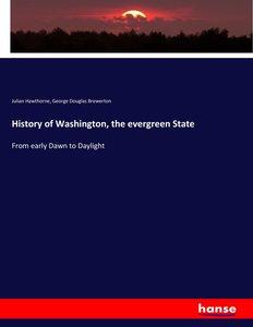 History of Washington, the evergreen State