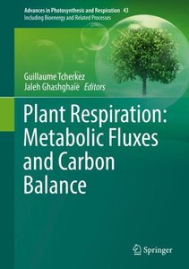 Plant Respiration: Metabolic Fluxes and Carbon Balance