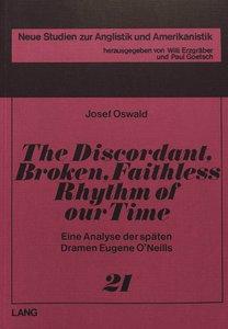The Discordant, Broken, Faithless Rhythm of Our Time