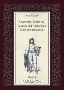 Rosamunde, die Königin der Langobarden (Band 1)