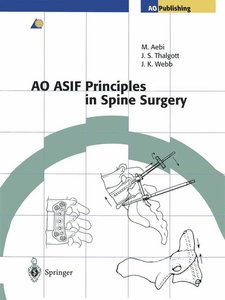 AO ASIF Principles in Spine Surgery