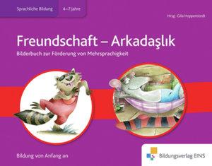 Bilderbuch Biliteralität Thema Freundschaft Türkisch- Deutsch