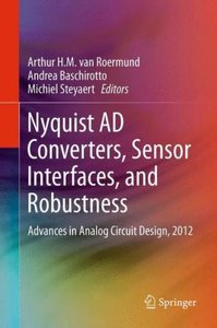 Nyquist AD Converters, Sensor Interfaces, and Robustness