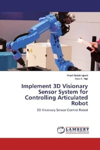 Implement 3D Visionary Sensor System for Controlling Articulated