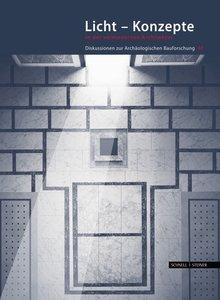 Licht - Konzepte in der vormodernen Architektur