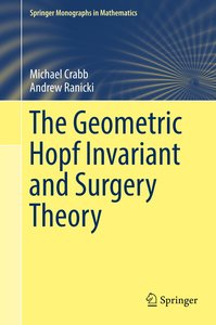 The Geometric Hopf Invariant and Surgery Theory
