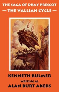 The Vallian Cycle [The Saga of Dray Prescot omnibus #5]