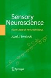 Sensory Neuroscience: Four Laws of Psychophysics