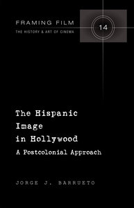 The Hispanic Image in Hollywood