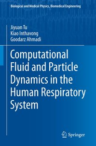 Computational Fluid and Particle Dynamics in the Human Respirato