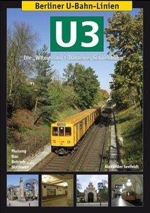 Berliner U-Bahn-Linien: U3 - Die Wilmersdorf-Dahlemer Schnellbah