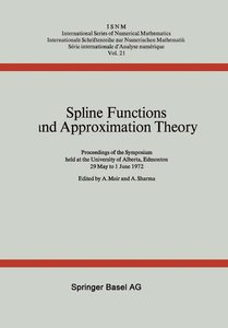 Spline Functions and Approximation Theory