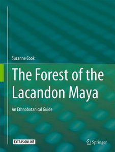 The Forest of the Lacandon Maya