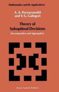 Theory of Suboptimal Decisions