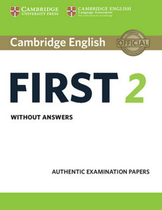 Cambridge English First 2. Student's Book without answers