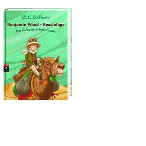 Benjamin Wood - Beastologe 01 - Die Suche nach dem Phönix