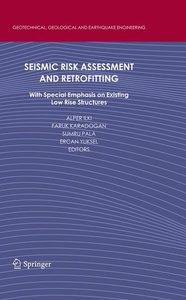 Seismic Risk Assessment and Retrofitting