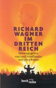 Richard Wagner im Dritten Reich