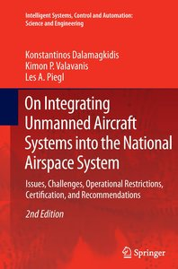 On Integrating Unmanned Aircraft Systems into the National Airsp
