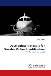 Developing Protocols for Disaster Victim Identification