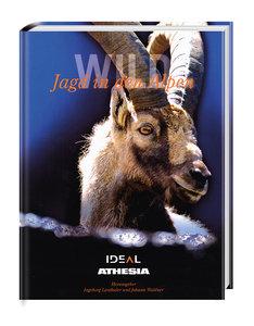 Wild - Jagd in den Alpen