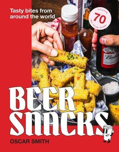 Beer Snacks: Tasty Bites from Around the World