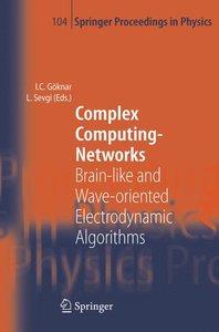 Complex Computing-Networks