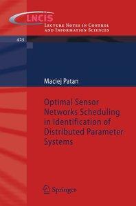 Optimal Sensor Networks Scheduling in Identification of Distribu