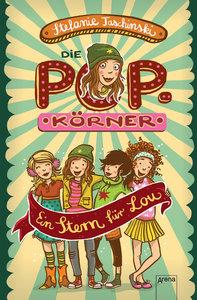 Die POPkörner (1). Ein Stern für Lou