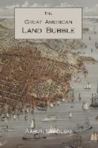 The Great American Land Bubble