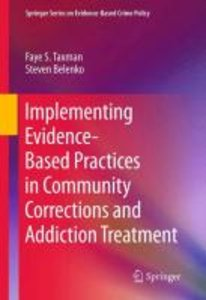 Implementing Evidence-Based Practices in Community Corrections a