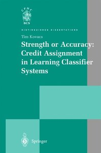 Strength or Accuracy: Credit Assignment in Learning Classifier S