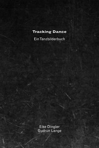 TRACKING DANCE