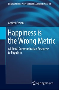 Happiness is the Wrong Metric