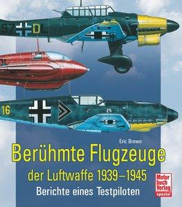 Berühmte Flugzeuge der Luftwaffe 1939 - 1945