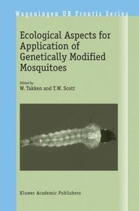 Ecological Aspects for Application of Genetically Modified Mosqu