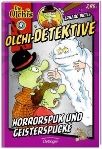 Olchi-Detektive 09. Horrorspuk und Geisterspucke